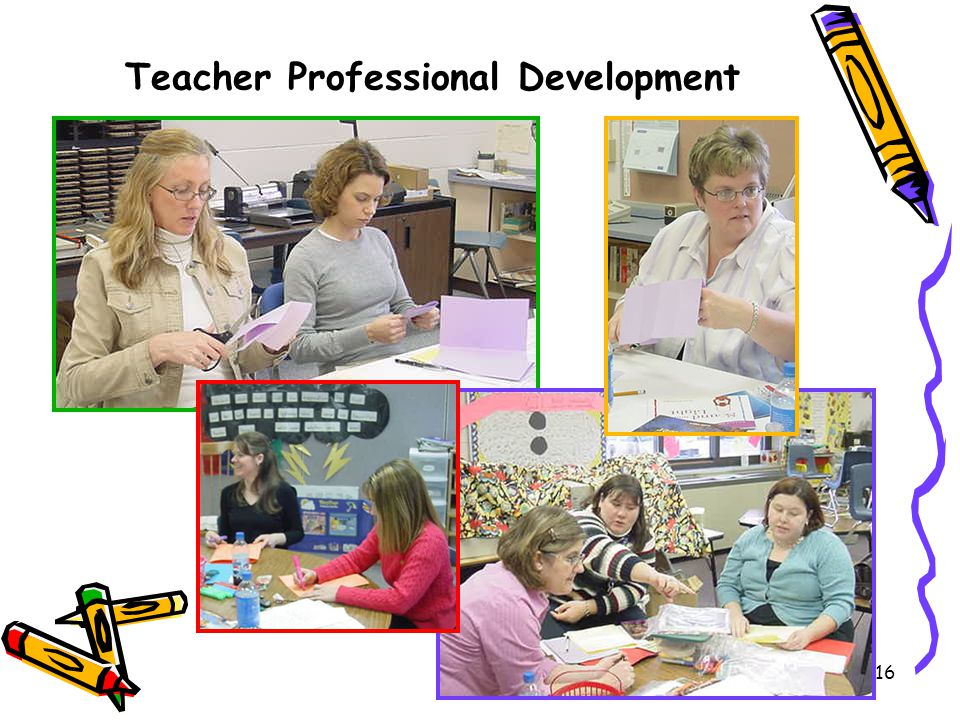 16 Teacher Professional Development