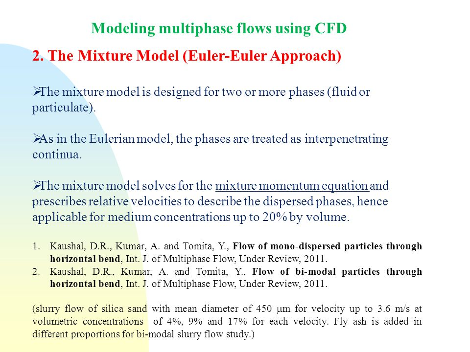 Modeling multiphase flows using CFD 2.