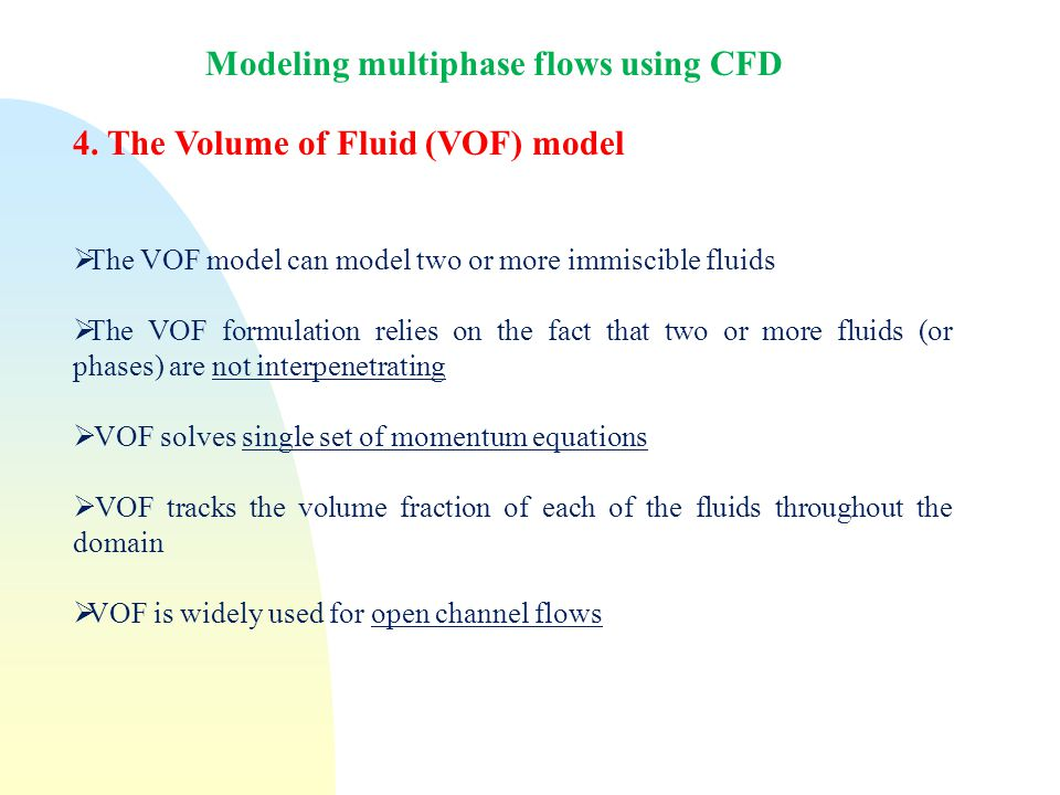 Modeling multiphase flows using CFD 4.