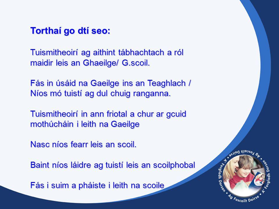 Torthaí go dtí seo: Tuismitheoirí ag aithint tábhachtach a ról maidir leis an Ghaeilge/ G.scoil.