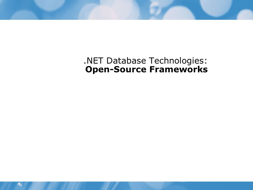 .NET Database Technologies: Open-Source Frameworks