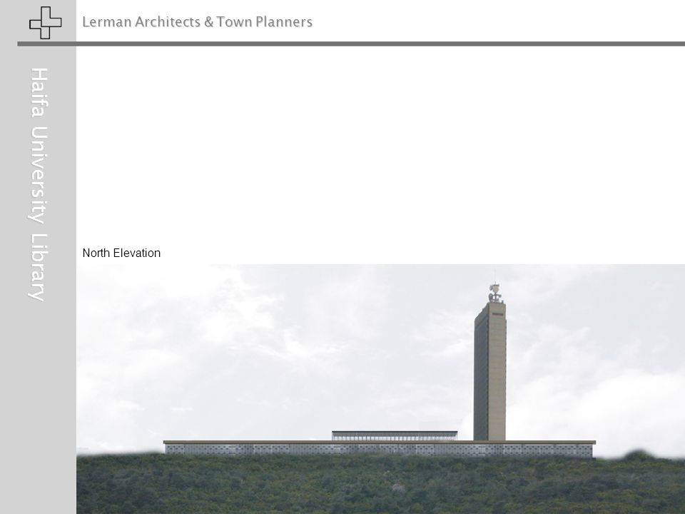 Lerman Architects & Town Planners Haifa University Library North Elevation