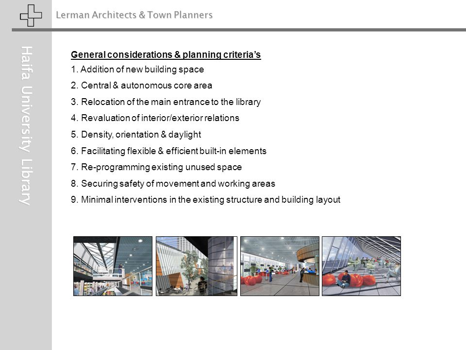 Lerman Architects & Town Planners Haifa University Library General considerations & planning criteria's 1.