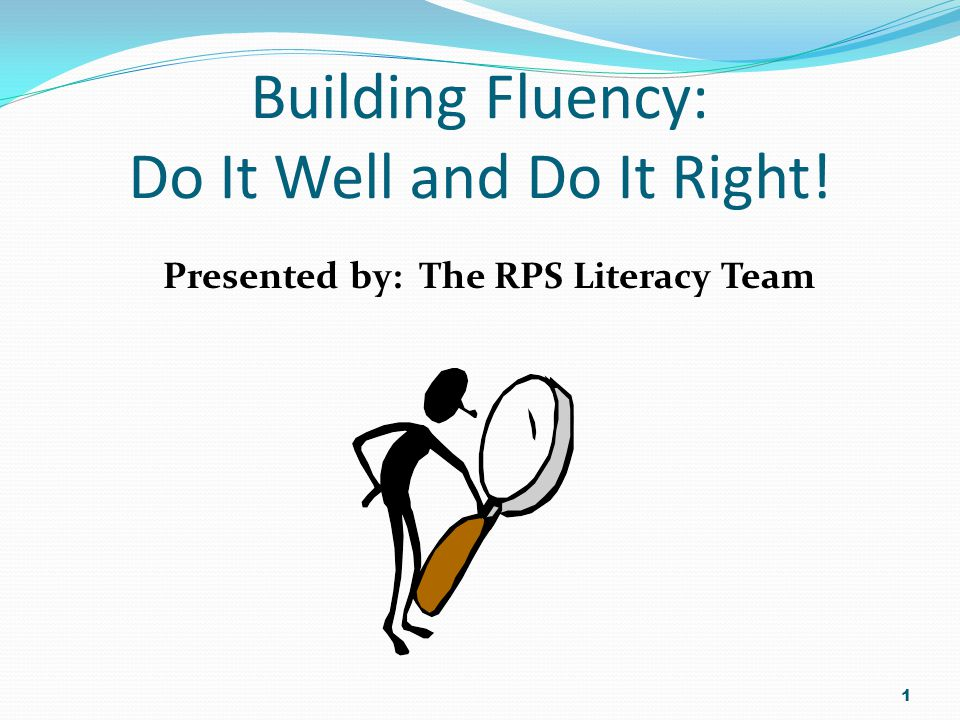 How To Build Reading Fluency  Daily practice  Timed repeated readings  Set goals  Graph fluency progress 32