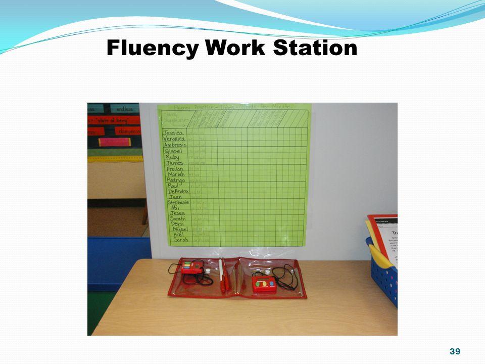 39 Fluency Work Station