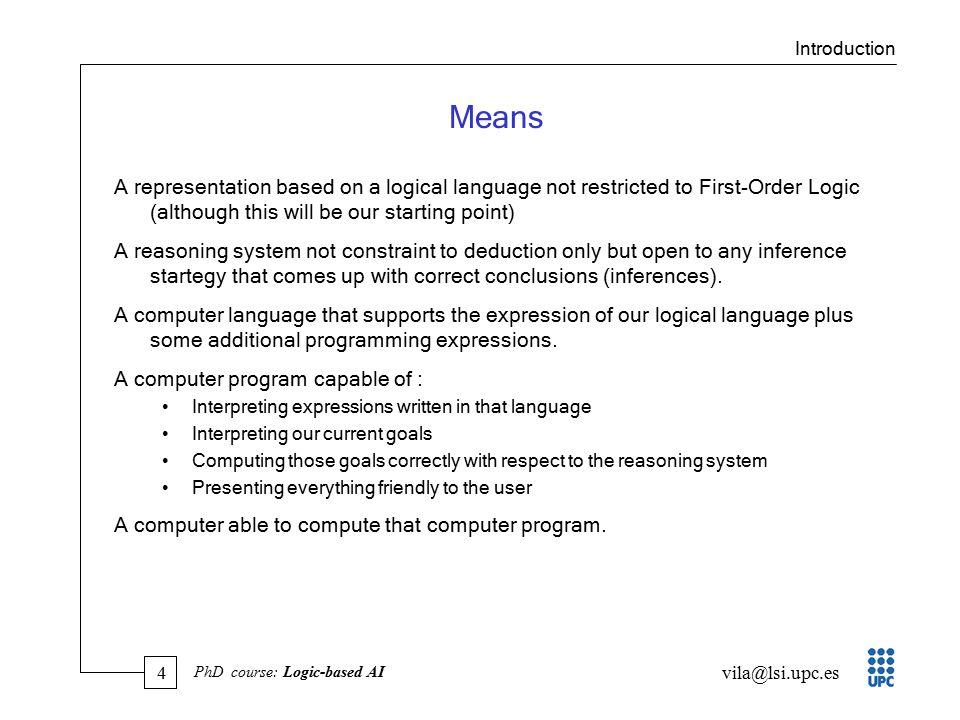 45 vila@lsi.upc.es PhD course: Logic-based AI E.C.