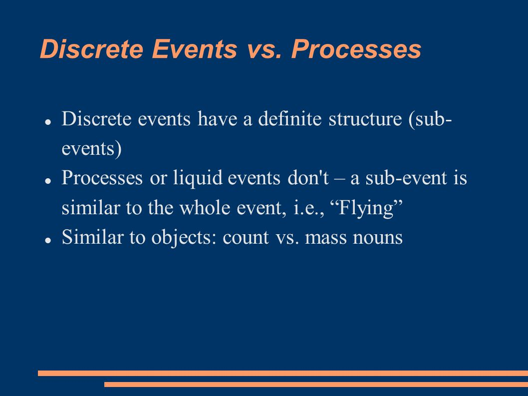 Discrete Events vs.