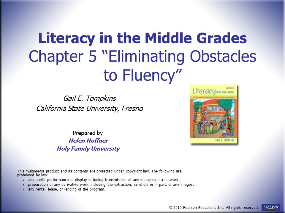 """Literacy in the Middle Grades Chapter 5 """"Eliminating Obstacles to Fluency"""" Gail E. Tompkins California State University, Fresno Prepared by Helen Hoff"""