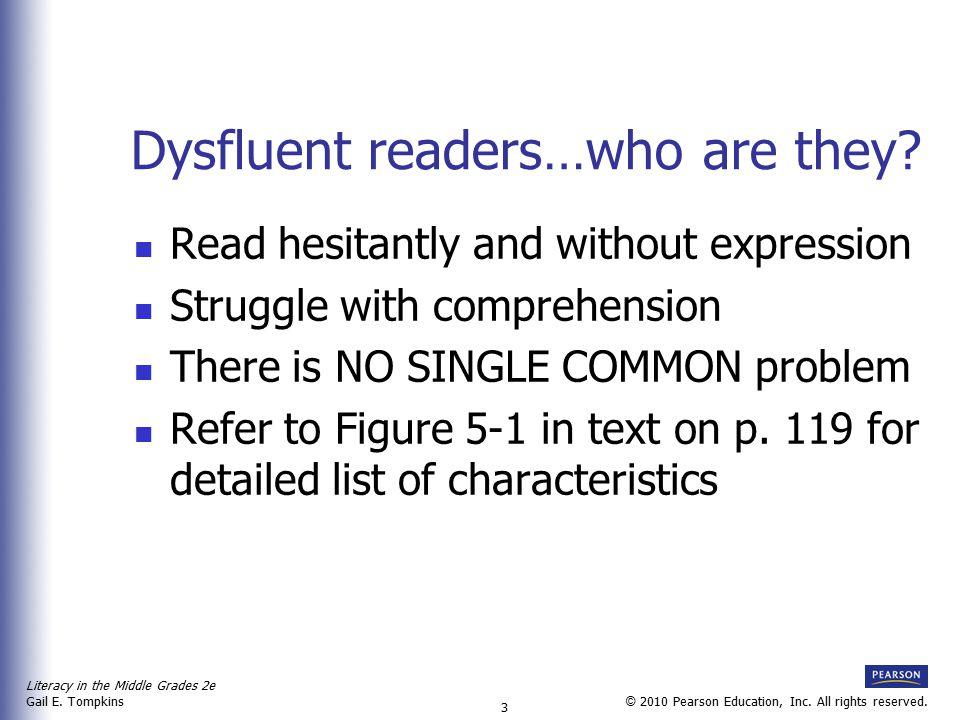 Literacy in the Middle Grades 2e Gail E.Tompkins 4 © 2010 Pearson Education, Inc.