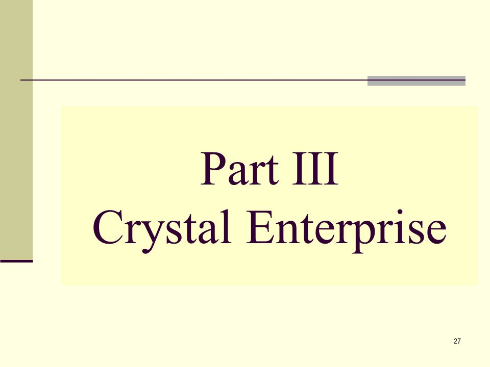 27 Part III Crystal Enterprise