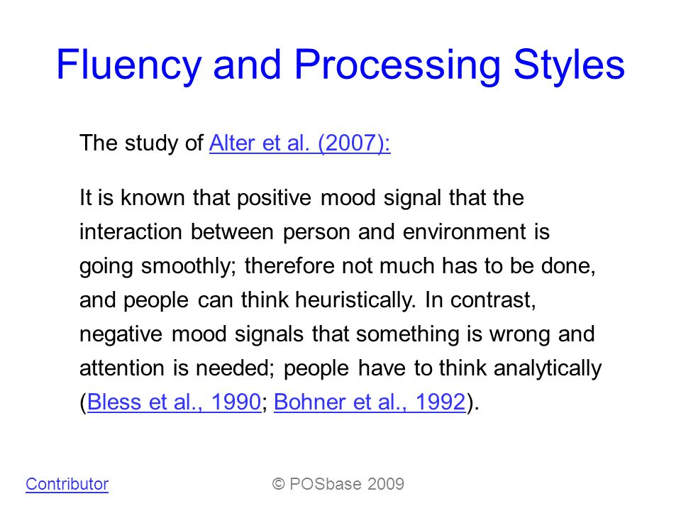 Fluency and Processing Styles The study of Alter et al.