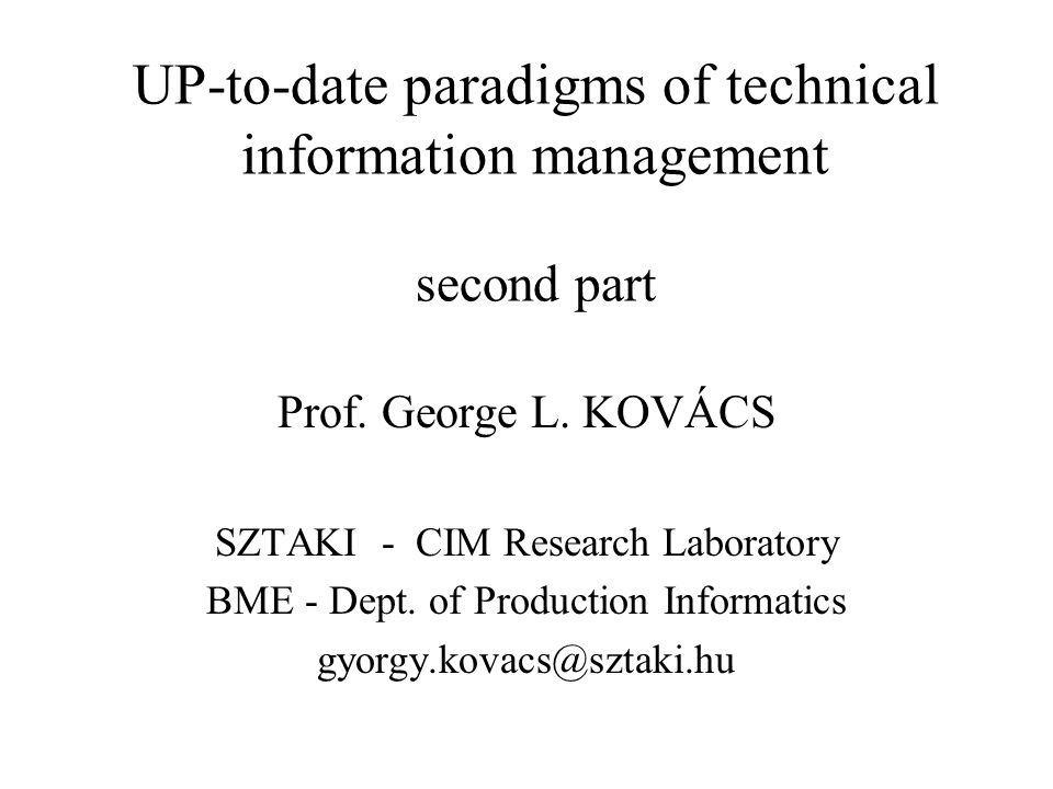 UP-to-date paradigms of technical information management second part Prof.