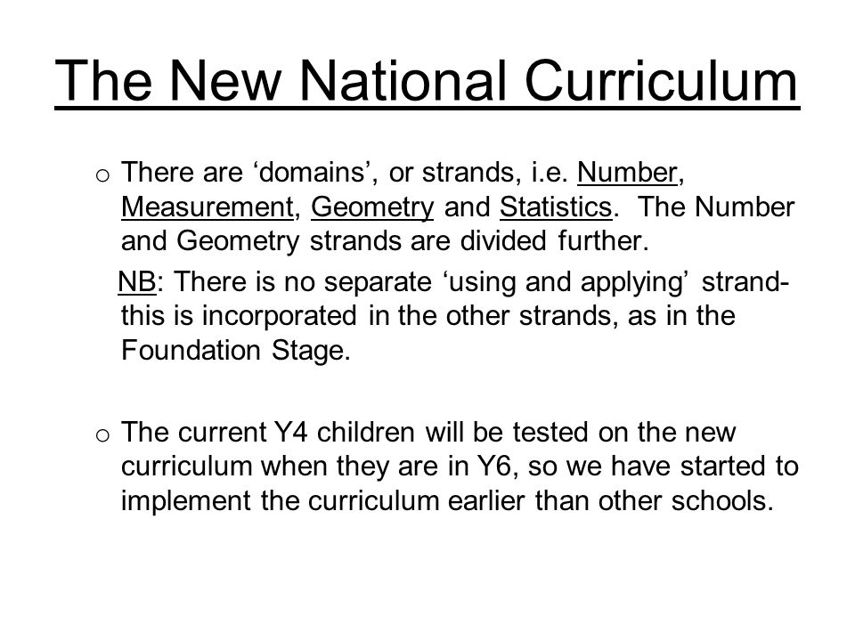 The New National Curriculum What are the main changes.