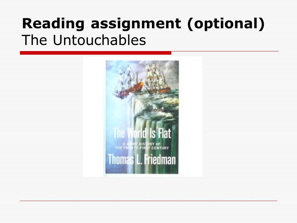 Reading assignment (optional) The Untouchables