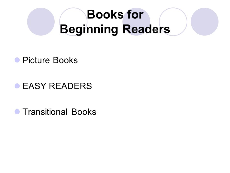 Books for Beginning Readers Picture Books EASY READERS Transitional Books