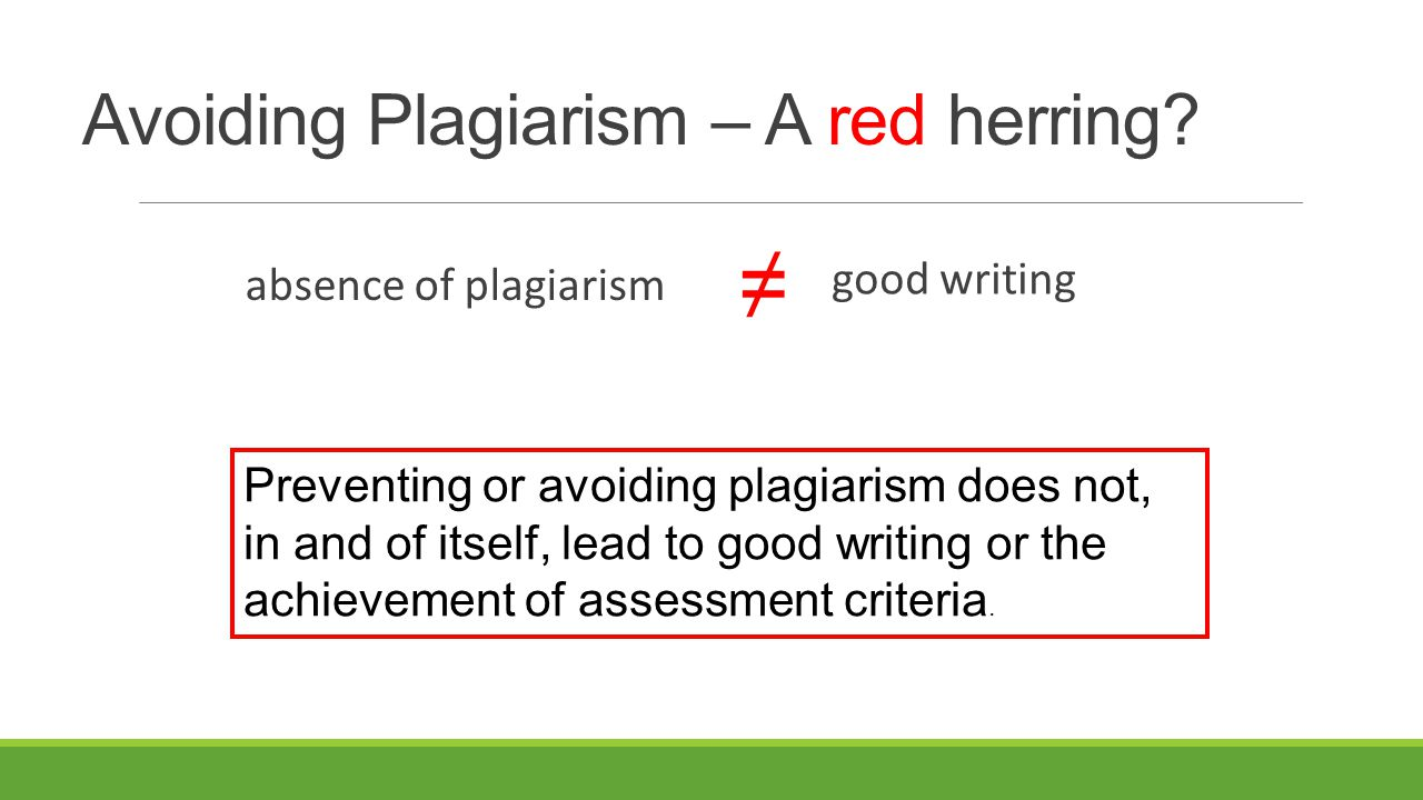 Avoiding Plagiarism – A red herring.
