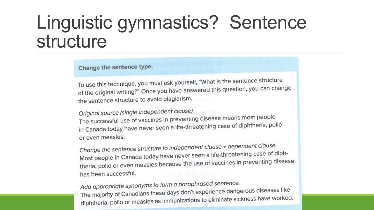 Linguistic gymnastics Sentence structure