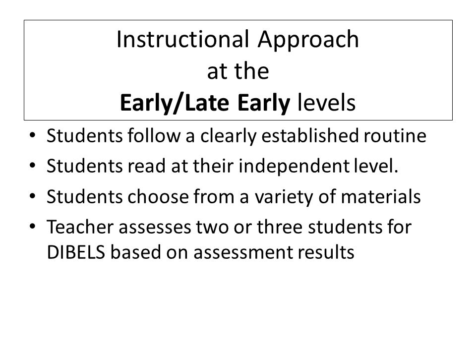 Students follow a clearly established routine Students read at their independent level.