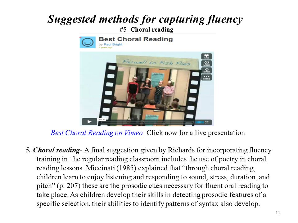 Suggested methods for capturing fluency #5- Choral reading 5.