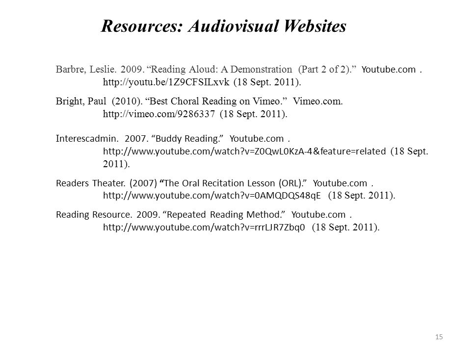 Barbre, Leslie. 2009. Reading Aloud: A Demonstration (Part 2 of 2). Youtube.com.