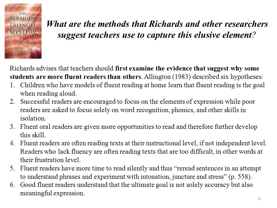 What are the methods that Richards and other researchers suggest teachers use to capture this elusive element? Richards advises that teachers should f