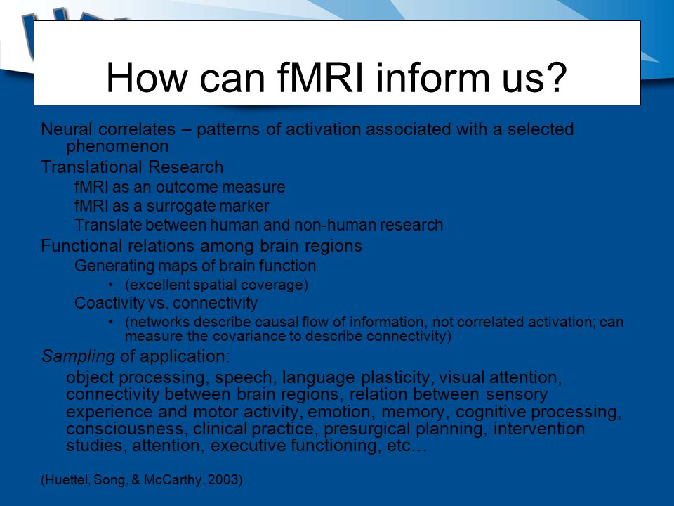 How can fMRI inform us.