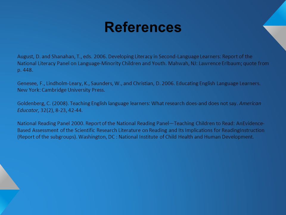 References August, D. and Shanahan, T., eds. 2006.