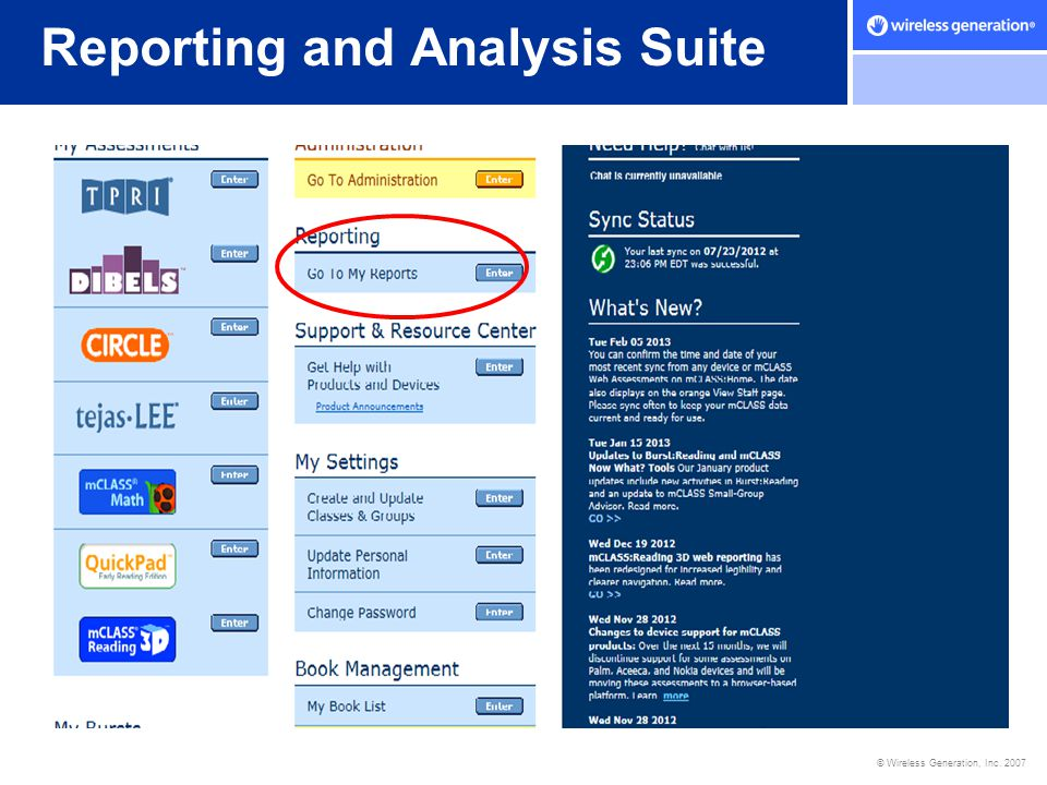 © Wireless Generation, Inc. 2007 Reporting and Analysis Suite