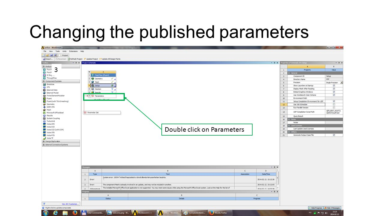 Changing the published parameters Double click on Parameters 3