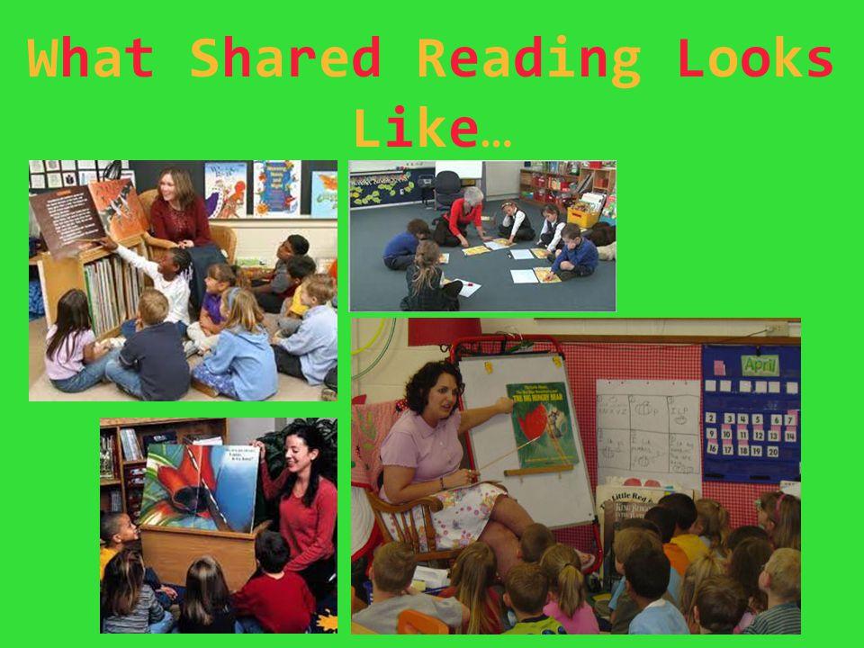 What Shared Reading LooksLike…What Shared Reading LooksLike…
