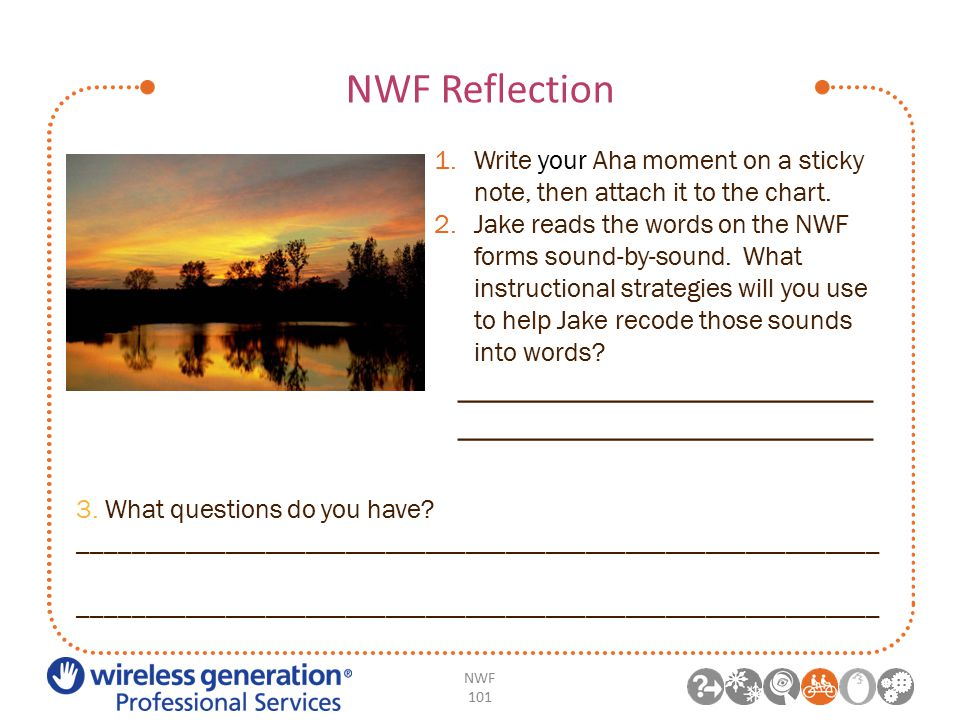 NWF Reflection NWF 101 1.Write your Aha moment on a sticky note, then attach it to the chart.