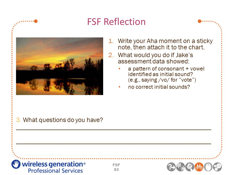 FSF Reflection FSF 63 1.Write your Aha moment on a sticky note, then attach it to the chart.