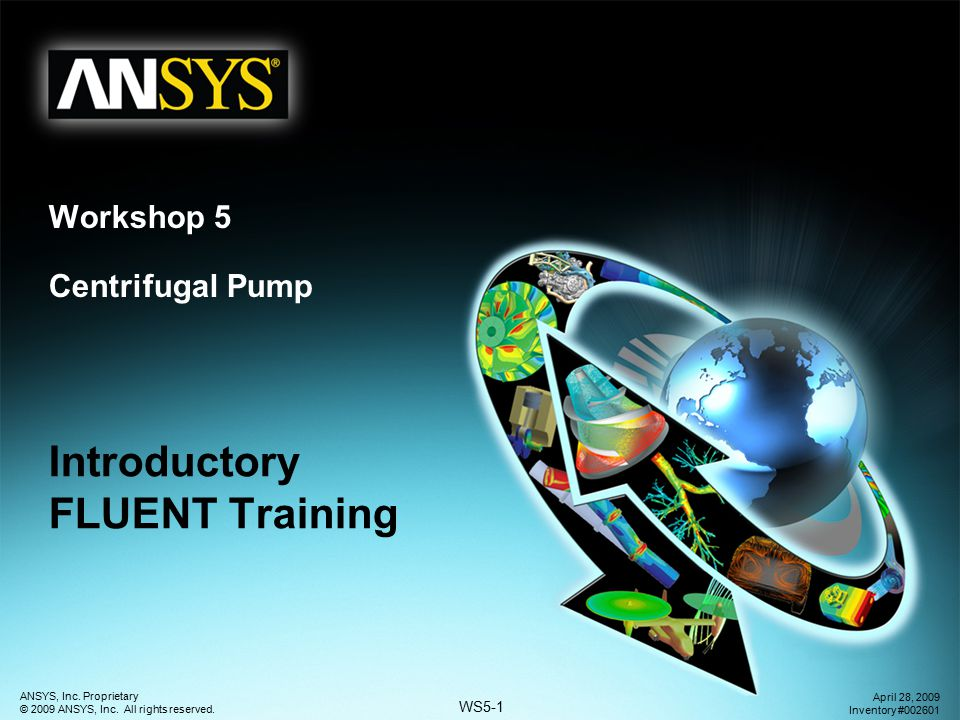 ANSYS, Inc.Proprietary © 2009 ANSYS, Inc. All rights reserved.