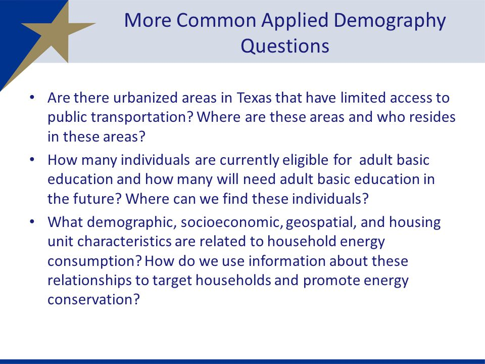 More Common Applied Demography Questions Are there urbanized areas in Texas that have limited access to public transportation.
