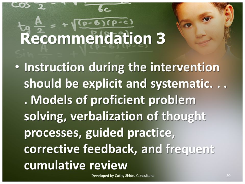 Recommendation 3 Instruction during the intervention should be explicit and systematic....