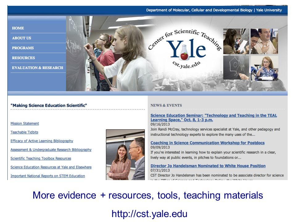 http://cst.yale.edu More evidence + resources, tools, teaching materials
