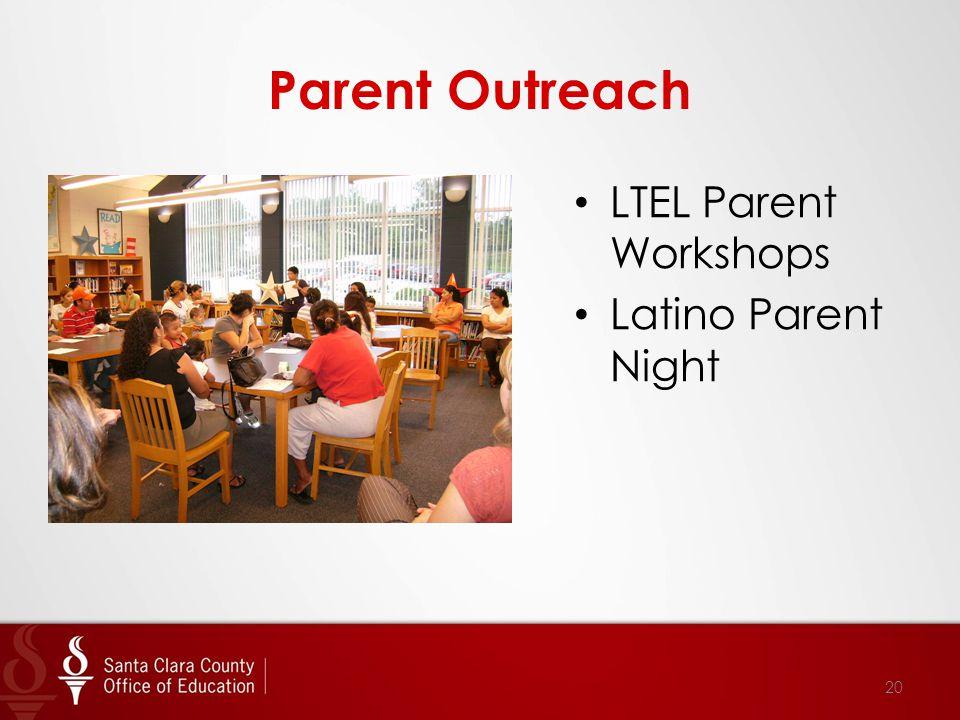 Parent Outreach LTEL Parent Workshops Latino Parent Night 20