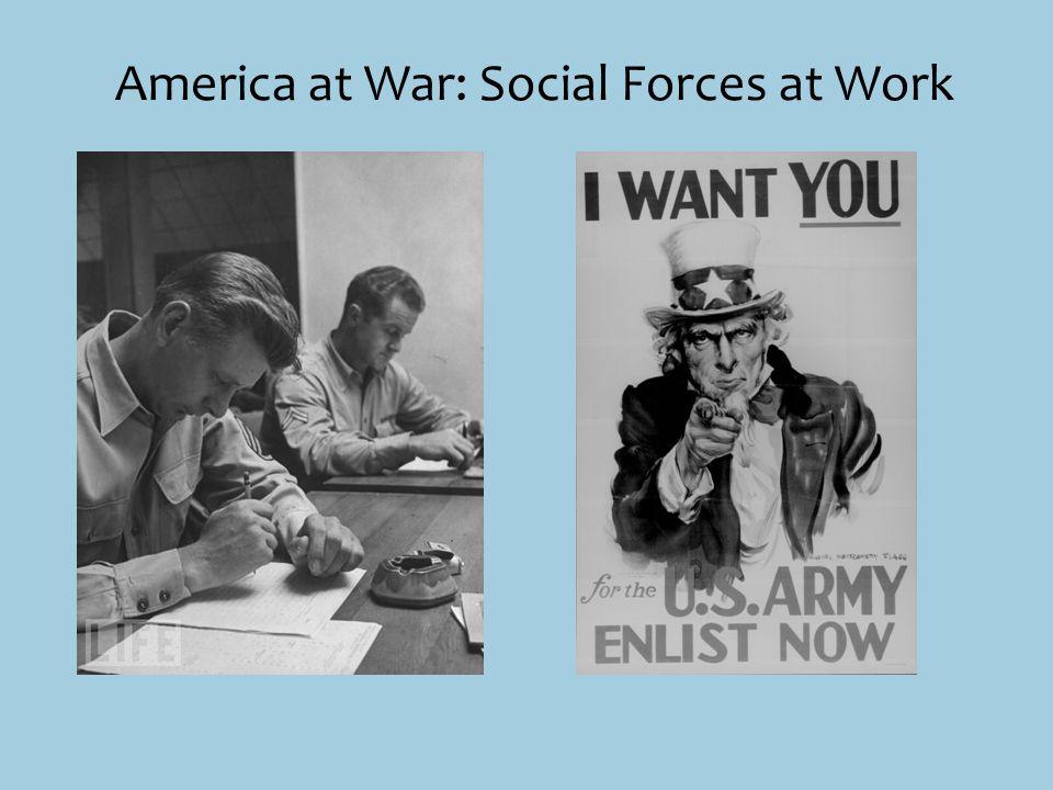 America at War: Social Forces at Work
