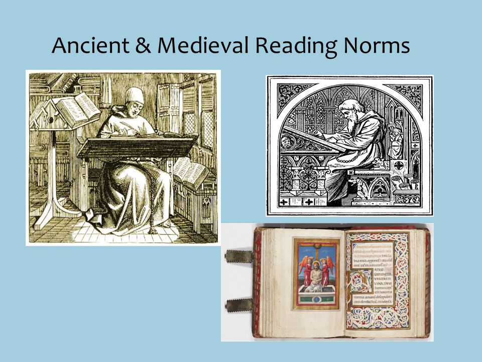 Ancient & Medieval Reading Norms