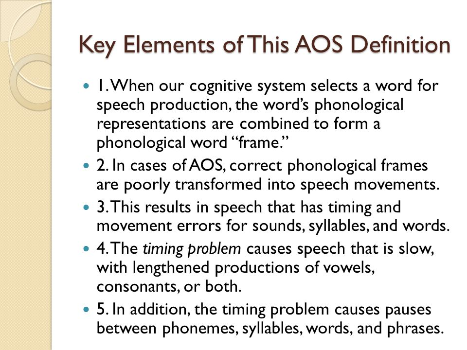 Differential Diagnosis: AOS and Fluent Aphasia Patients with apraxia of speech often have anterior brain damage and right hemiparesis.