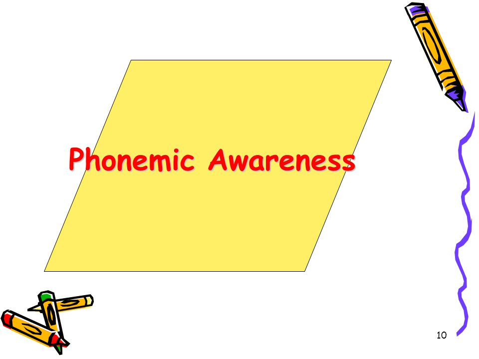 10 Phonemic Awareness