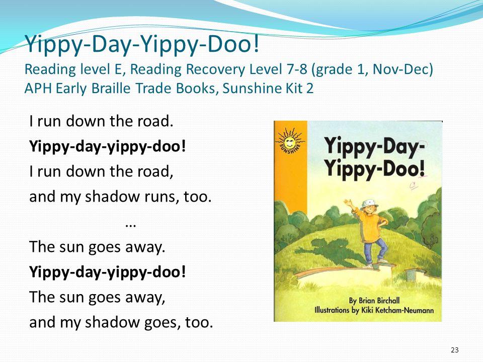 Yippy-Day-Yippy-Doo.