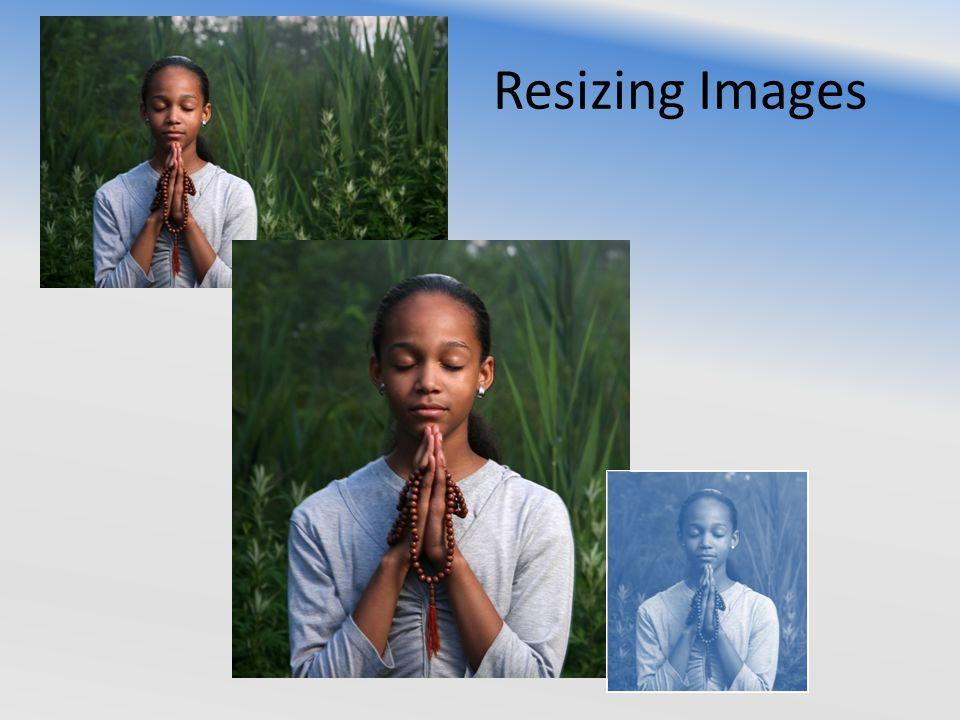 Resizing Images