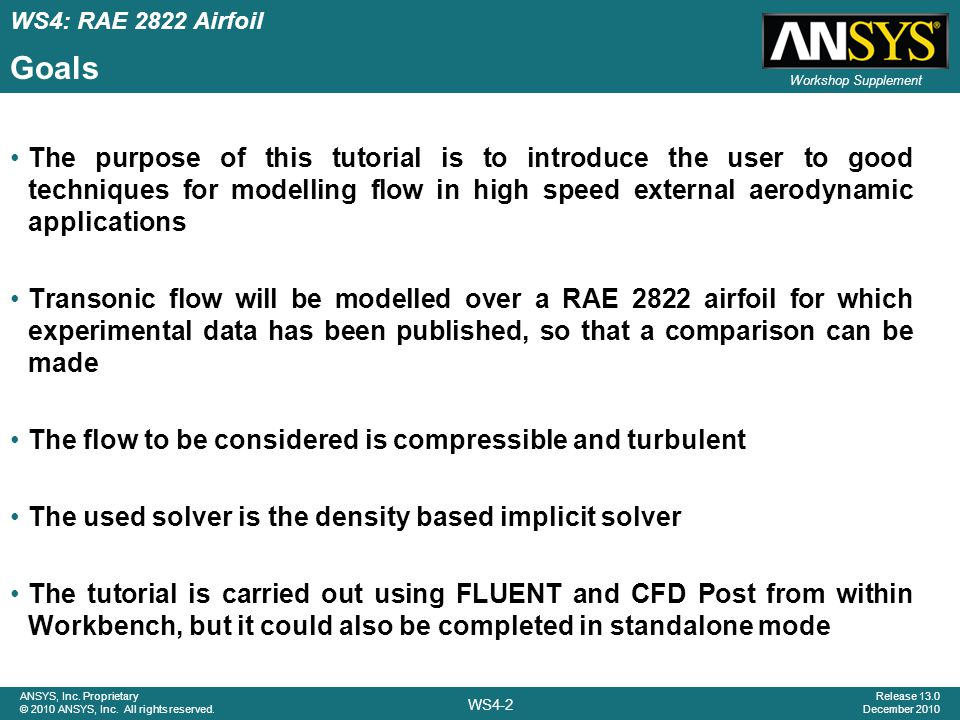 WS4-43 ANSYS, Inc.Proprietary © 2010 ANSYS, Inc. All rights reserved.