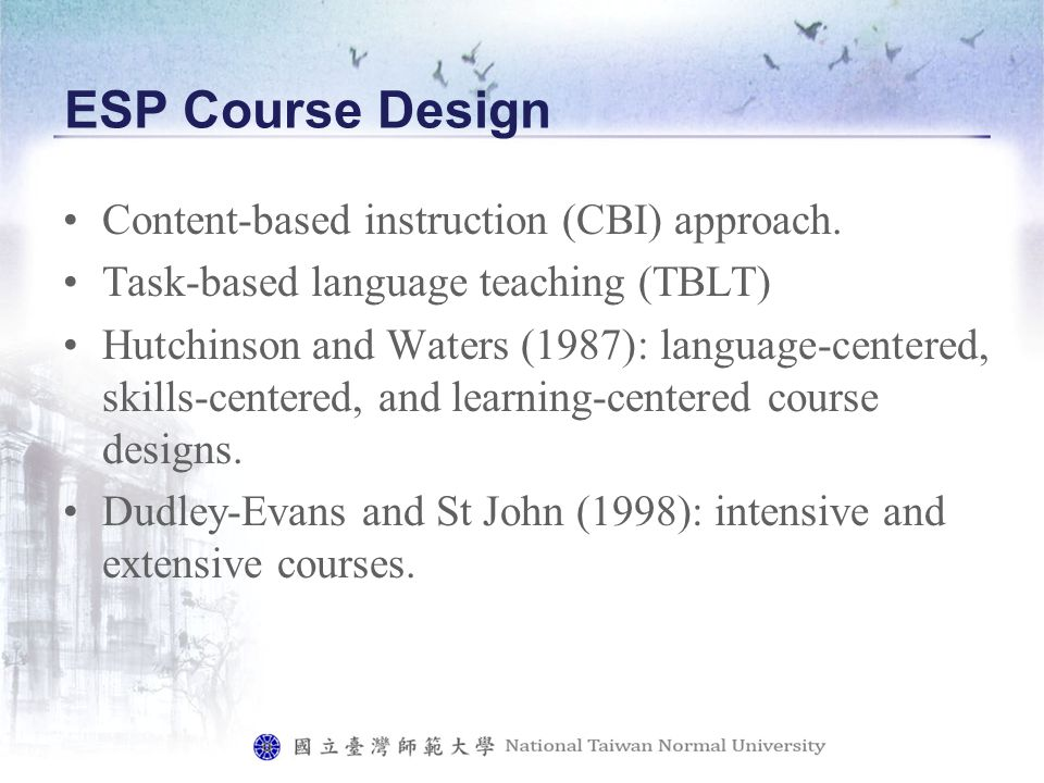 ESP Course Design Content-based instruction (CBI) approach.
