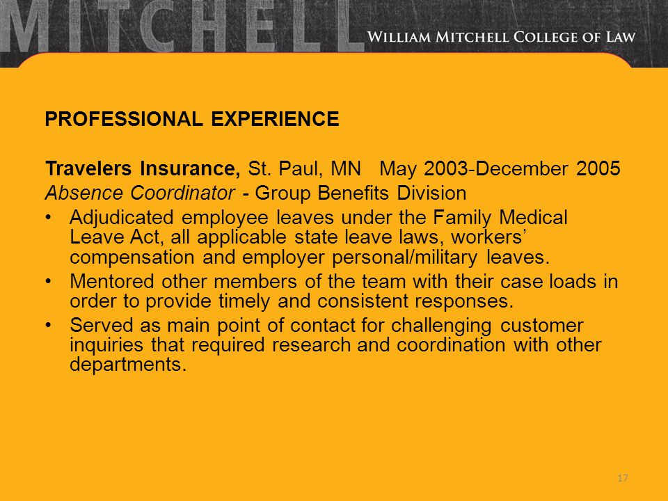 PROFESSIONAL EXPERIENCE Travelers Insurance, St.