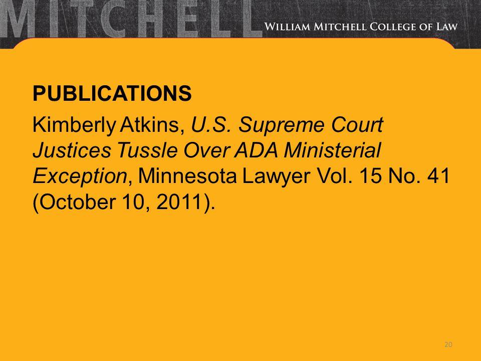 PUBLICATIONS Kimberly Atkins, U.S.