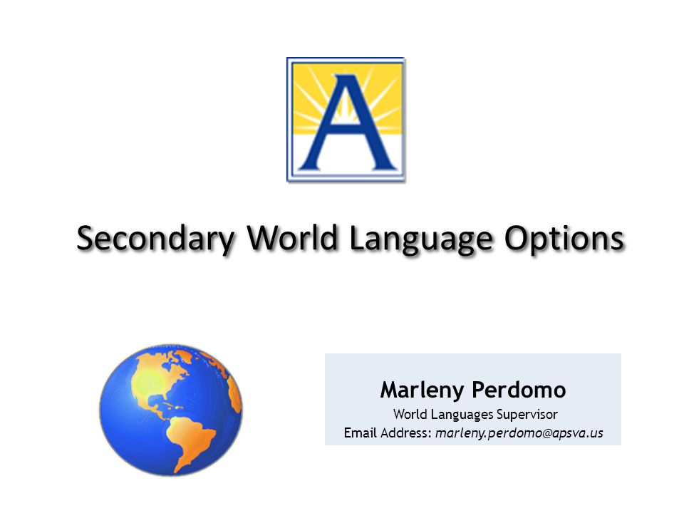Other Opportunities I: Advanced Placement Courses in High School French AP-5 & AP-6 German AP-4 & AP-5 Latin AP-4 & AP-5 Spanish AP-5 & AP-6 Spanish for Fluent SpeakersAP-Language (4th yr) AP-Literature I AP-Literature II Chinese (Virtual Virginia)AP-5 International Baccalaureate (T-J MS & W-L HS) French, Latin, Spanish, Arabic & Chinese
