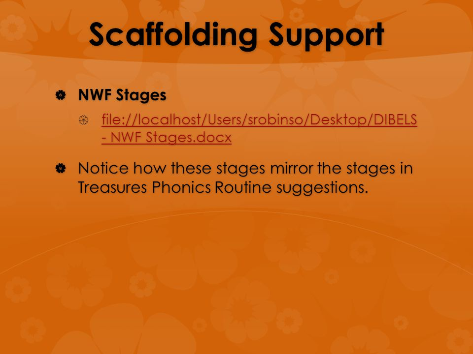 Scaffolding Support  NWF Stages  file://localhost/Users/srobinso/Desktop/DIBELS - NWF Stages.docx file://localhost/Users/srobinso/Desktop/DIBELS - N