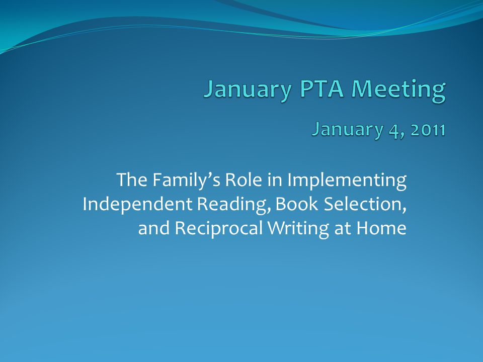 The Family's Role in Implementing Independent Reading, Book Selection, and Reciprocal Writing at Home